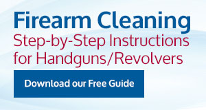 Download free guide, Firearm Cleaning Step by Step Guide