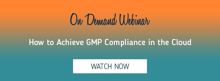 Learn how to achieve GMP compliance in the cloud