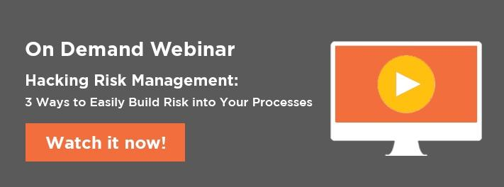 Learn 3 ways to easily build risk into your processes