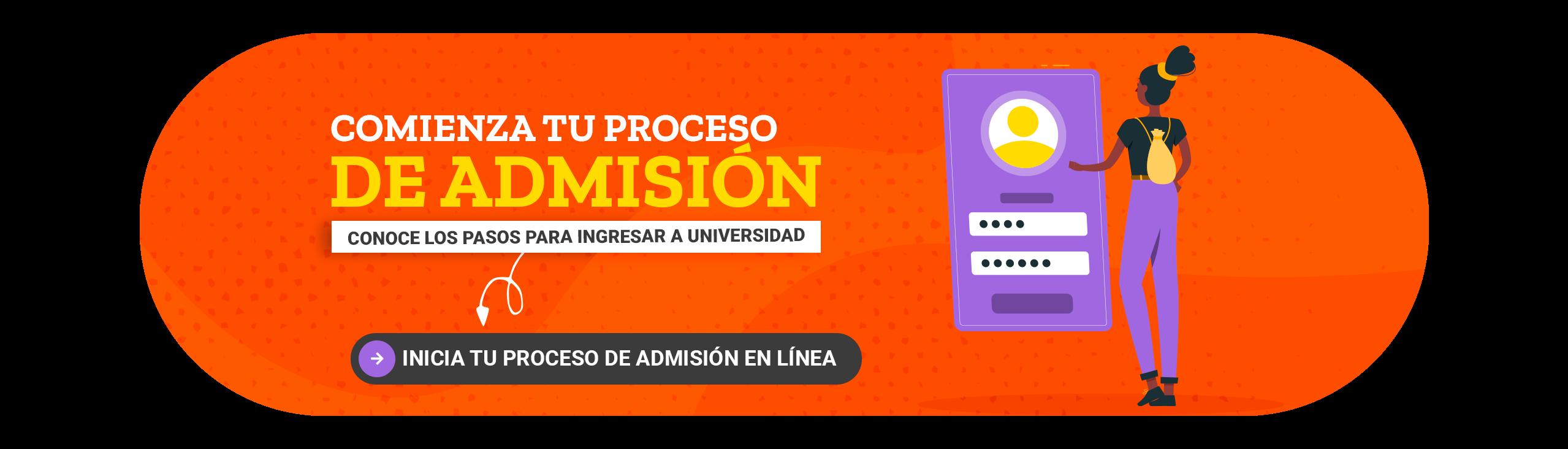 Comienza tu proceso de admisión a la universidad