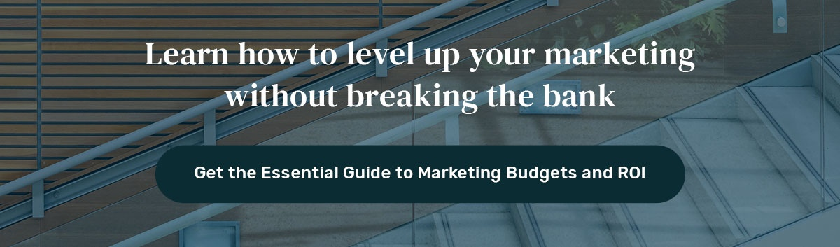 Get the Essential Guide to Marketing Budgets and ROI