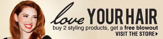 Buy 2 Styling Products, Get a Free Blowout