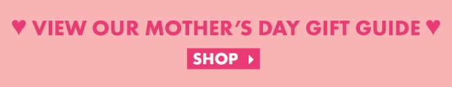 "Pink graphic that reads ""view our Mother's Day gift guide"