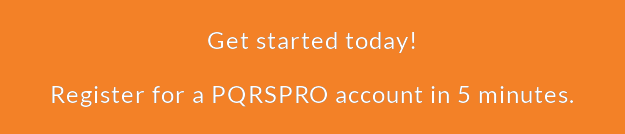 Get started today!  Register for a PQRSPRO account in 5 minutes.