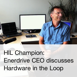 Enerdrive CEO discusses Hardware in the Loop