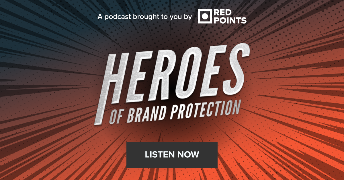 Heroes of Brand Protection Podcast