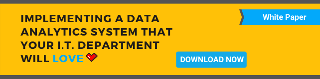 Implementing a Data Analytics System your IT Department will LOVE