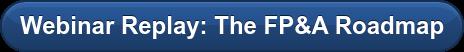 Webinar Replay: The FP&A Roadmap