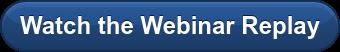 Watch the Webinar Replay