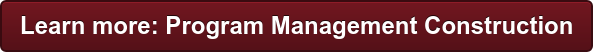 Learn more: Program Management Construction