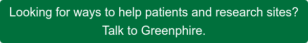 Looking for ways to help patients and research sites? Talk to Greenphire.