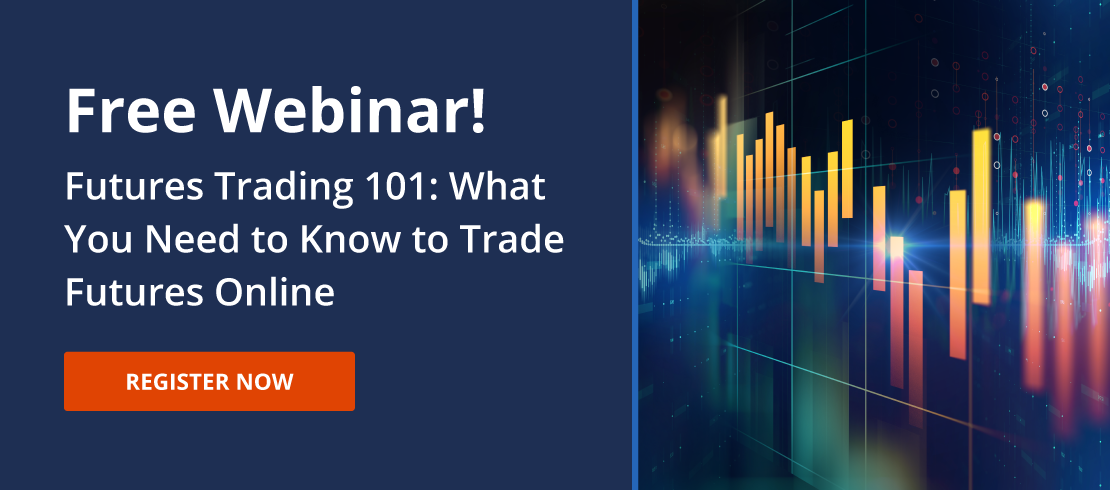 Futures Trading 101: What You Need to Know to Trade Futures Online Webinar