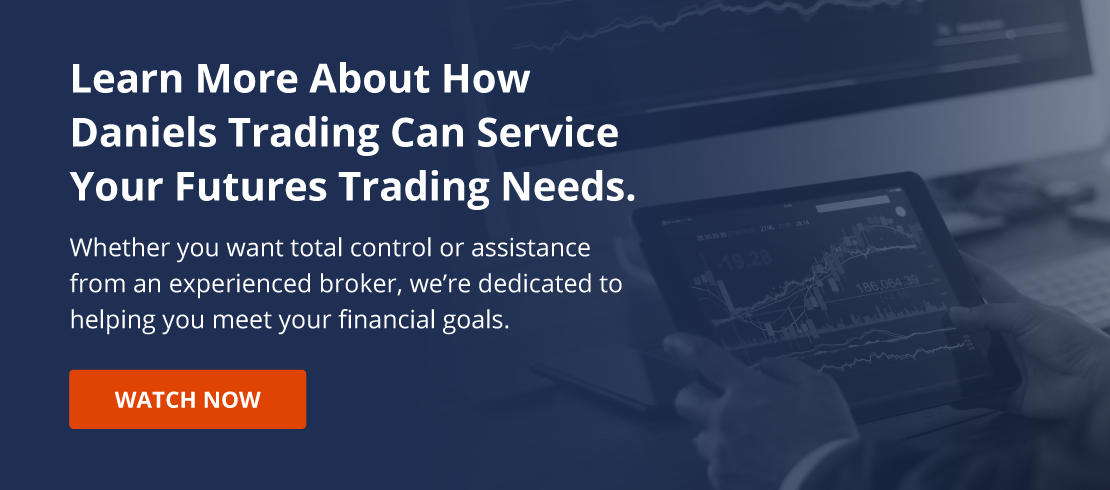 "Watch Our ""Why Choose Daniels Trading"" Video"