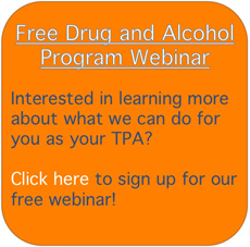 Free Drug and Alcohol Program Webinar! Learn more about what we can do for you as your TPA!
