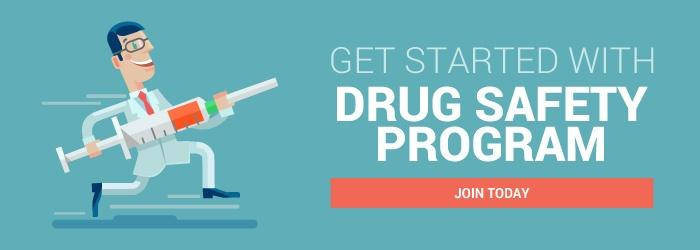 Get Started with Drug Safety Program