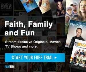 Watch Faith and Family Movies on Pure Flix