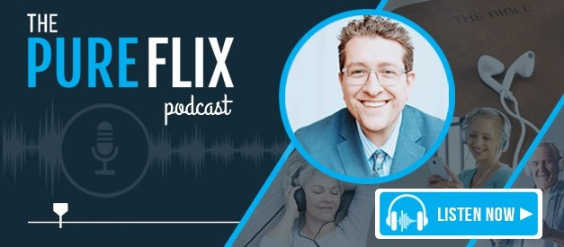 The Pure Flix Podcast