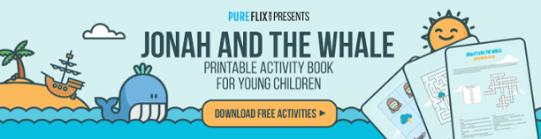 Jonah and the Whale Call-to-Action | Pure Flix