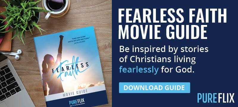 Fearless Faith Movie Guide