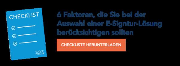 Checkliste: 6 Faktoren, die Sie bei der Auswahl einer E-Signatur-Lösung berücksichtigen sollten