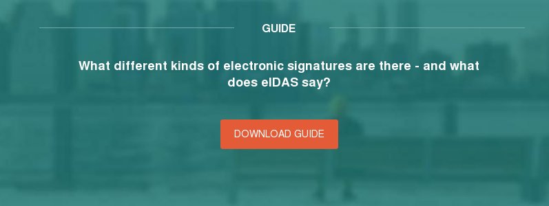 Guide What different kinds of electronic signatures are there - and what does eIDAS say? Download guide