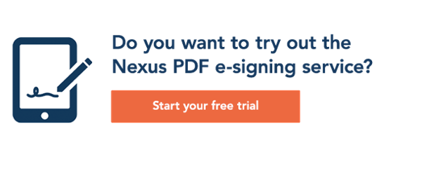 Do you want to try out the Nexus PDF e-signing service? Start your free trial
