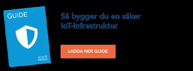 Så bygger du en säker IoT-infrastruktur