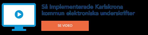 Så implementerade Karlskrona kommun elektroniska underskrifter