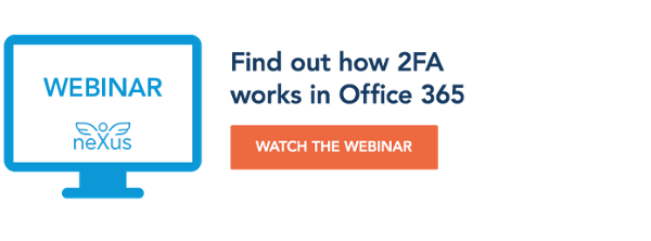 Watch the webinar: Find out how 2FA works in Office 365