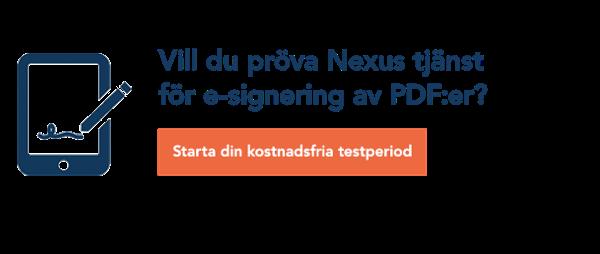 Vill du pröva Nexus tjänst för e-signering av PDF:er? Starta din kostnadsfria testperiod