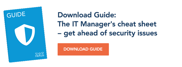 Download Guide: The IT Manager's cheat sheet - get ahead of security issues