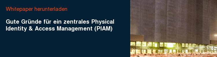 Whitepaper herunterladen Gute Gründe für ein zentrales Physical Identity & Access Management (PIAM)