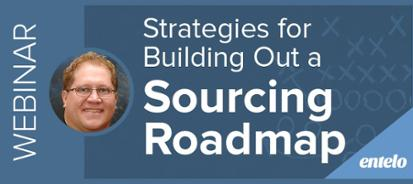Webinar: Strategies for Building Out a Sourcing Roadmap