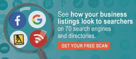See how your business listings look to searchers on 70 search engines and directories. Get your free scan!