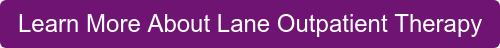 Learn More About Lane Outpatient Therapy