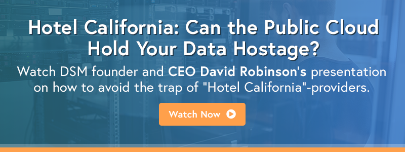 Can the public cloud hold your data hostage?   DSM Webinar