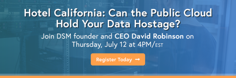 Hotel California: Can the Public Cloud Hold Your Data Hostage?