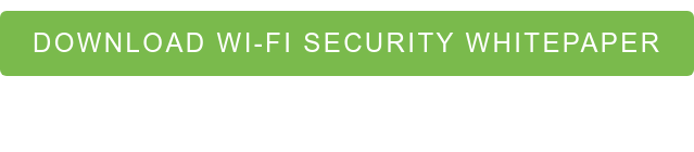 DOWNLOAD WI-FI SECURITY WHITEPAPER