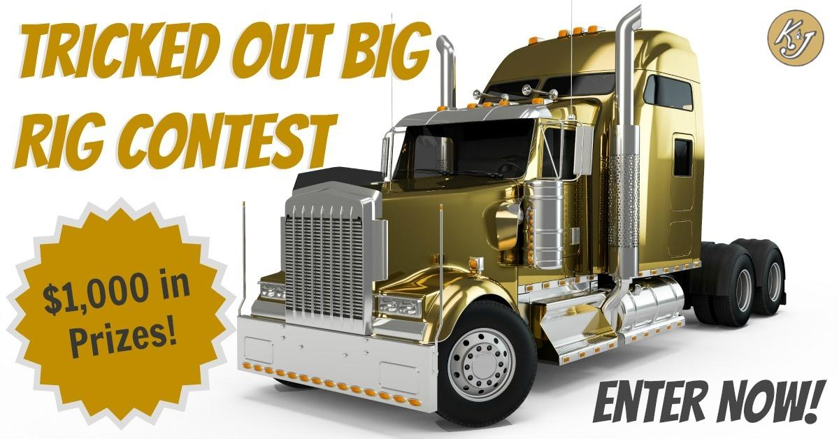 Enter to Win in our Tricked Out Big Rig Contest!