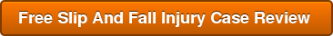 Free Slip And Fall Injury Case Review