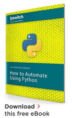 Enhance your IT career by learning how to automate with Python. Get started  with this free Python guide.