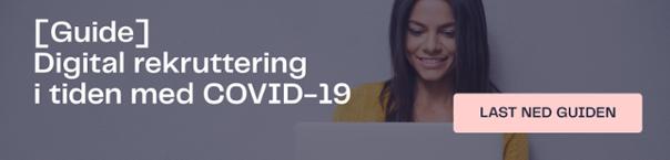 Guide: Digital rekruttering i tiden med COVID-19