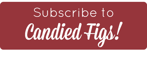 Subscribe to candied figs