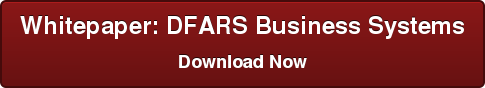 Whitepaper: DFARS Business Systems Download Now