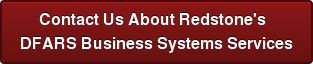 Contact Us About Redstone's   DFARS Business Systems Services
