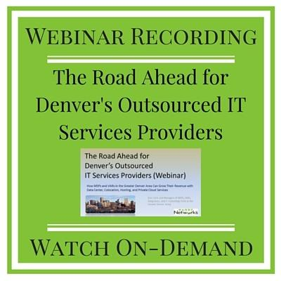 Watch On-Demand: Learn How Denver MSPs Grow Their Revenue with Data Center, Colocation, Hosting, and Private Cloud Services
