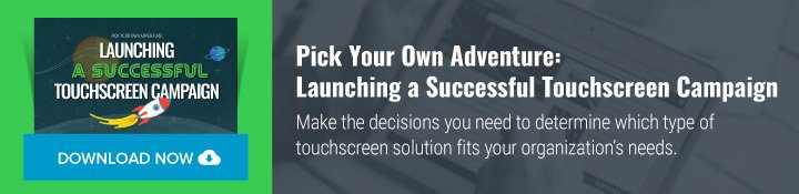 launching-a-successful-touchscreen-campaign