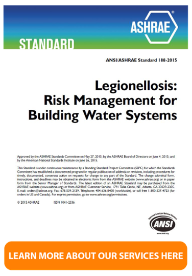 Learn More about our ASHRAE Standard 188 Legionella Consulting Services