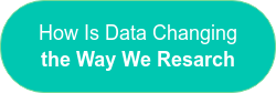 How Is Data Changing the Way We Resarch