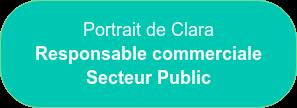 Portrait de Clara Responsable commerciale Secteur Public